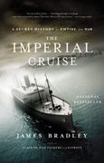 The Imperial Cruise 1st Edition 9780316014007 0316014001
