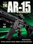 The Gun Digest Book of the AR-15 0 9781440213762 1440213763