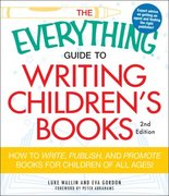 The Everything Guide to Writing Children's Books 2nd edition 9781440505492 1440505497