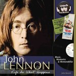 John Lennon - Life Is What Happens 1st edition 9781440213915 1440213917