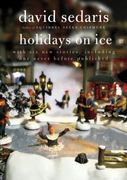 Holidays on Ice 1st Edition 9780316078917 0316078913