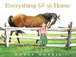 Everything but the Horse 0 9780316070195 031607019X
