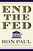 End the Fed 1st Edition 9780446549172 0446549177