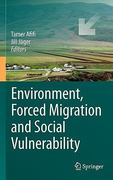 Environment, Forced Migration and Social Vulnerability 0 9783642124150 3642124151