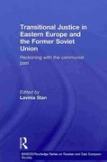Transitional Justice in Eastern Europe and the former Soviet Union 1st edition 9780415590419 0415590418