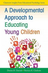 A Developmental Approach to Educating Young Children 1st Edition 9781412981149 141298114X