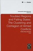 Troubled Regions and Failing States 0 9780857241016 085724101X