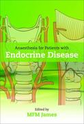 Anaesthesia for Patients with Endocrine Disease 1st edition 9780199570256 0199570256