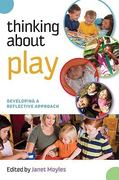 Thinking about Play 1st edition 9780335241095 0335241093