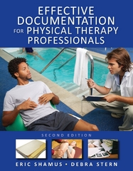 Effective Documentation for Physical Therapy Professionals, Second Edition 2nd Edition 9780071664042 0071664041