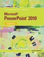 Microsoft PowerPoint 2010: Introductory (Illustrated Series) (Illustrated (Course Technology)) 1st edition 9780538747165 0538747161