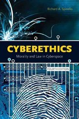 Cyberethics: Morality and Law in Cyberspace 4th Edition 9780763795115 0763795119