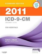 2011 ICD-9-CM for Hospitals, Volumes 1, 2 & 3 Standard Edition 0 9781437711912 143771191X