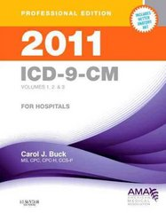 2011 ICD-9-CM, for Hospitals, Volumes 1, 2 and 3, Professional Edition (Spiral bound) 1st Edition 9781437702095 1437702090