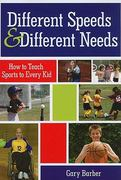 Different Speeds and Different Needs 1st edition 9781598571004 1598571001