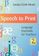 Speech to Print 2nd Edition 9781598570502 1598570501