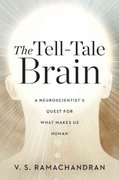 The Tell-Tale Brain 1st Edition 9780393077827 0393077829
