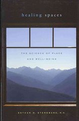 Healing Spaces 1st Edition 9780674057487 0674057481