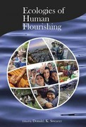 Ecologies of Human Flourishing 0 9780945454458 0945454457