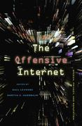 The Offensive Internet 0 9780674050891 0674050894