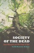 Society of the Dead 1st Edition 9780520256842 0520256840
