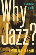 Why Jazz? 1st Edition 9780199753338 0199753334
