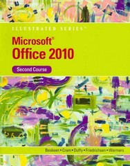 Microsoft Office 2010 Illustrated, Second Course 1st edition 9781133169703 1133169708