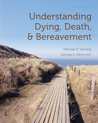 Understanding Dying, Death, and Bereavement 7th edition 9781133169291 1133169295