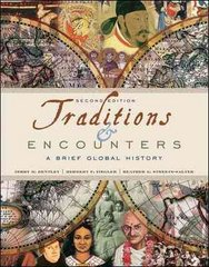 Traditions & Encounters: A Brief Global History 2nd edition 9780077407612 007740761X
