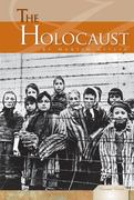 The Holocaust 1st edition 9781616136833 1616136839