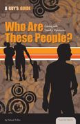 Who Are These People? 1st edition 9781616135454 161613545X
