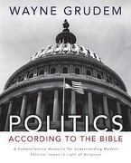 Politics - According to the Bible 0 9780310330295 0310330297