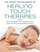 The Pocket Encyclopedia of Healing Touch Therapies 0 9781592334520 1592334520
