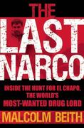 The Last Narco 0 9780802119520 0802119522