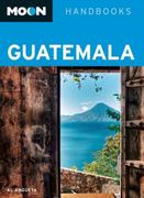 Moon Guatemala 3rd edition 9781598805857 1598805851