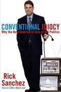 Conventional Idiocy 1st edition 9780451231390 0451231392
