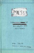 Mess 1st edition 9780399536007 0399536000