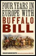 Four Years in Europe with Buffalo Bill 0 9780803234659 0803234651