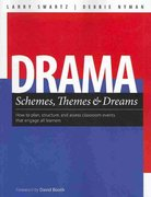 Drama Schemes, Themes and Dreams 1st Edition 9781551382531 1551382539