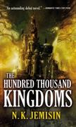 The Hundred Thousand Kingdoms 1st Edition 9780316043922 0316043923