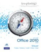 Exploring Microsoft Office 2010 Brief 1st edition 9780131367401 0131367404