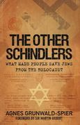 The Other Schindlers 0 9780752457062 0752457063