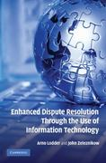 Enhanced Dispute Resolution Through the Use of Information Technology 1st edition 9780521515429 0521515424