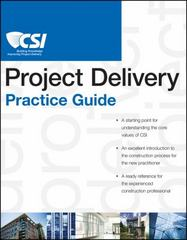 The CSI Project Delivery Practice Guide 1st Edition 9780470635193 0470635193