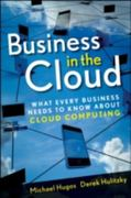 Business in the Cloud 1st edition 9780470616239 0470616237