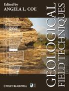 Geological Field Techniques 1st edition 9781444330625 1444330624