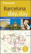 Frommer's Barcelona Day by Day 2nd edition 9780470627808 0470627808