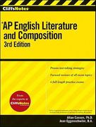 CliffsNotes AP English Literature and Composition 3rd edition 9780470607572 0470607572