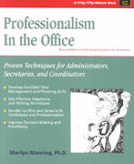 Crisp: Professionalism in the Office, Revised Edition 2nd edition 9781560526063 1560526068