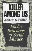 Killer among Us 1st Edition 9780275955588 0275955583